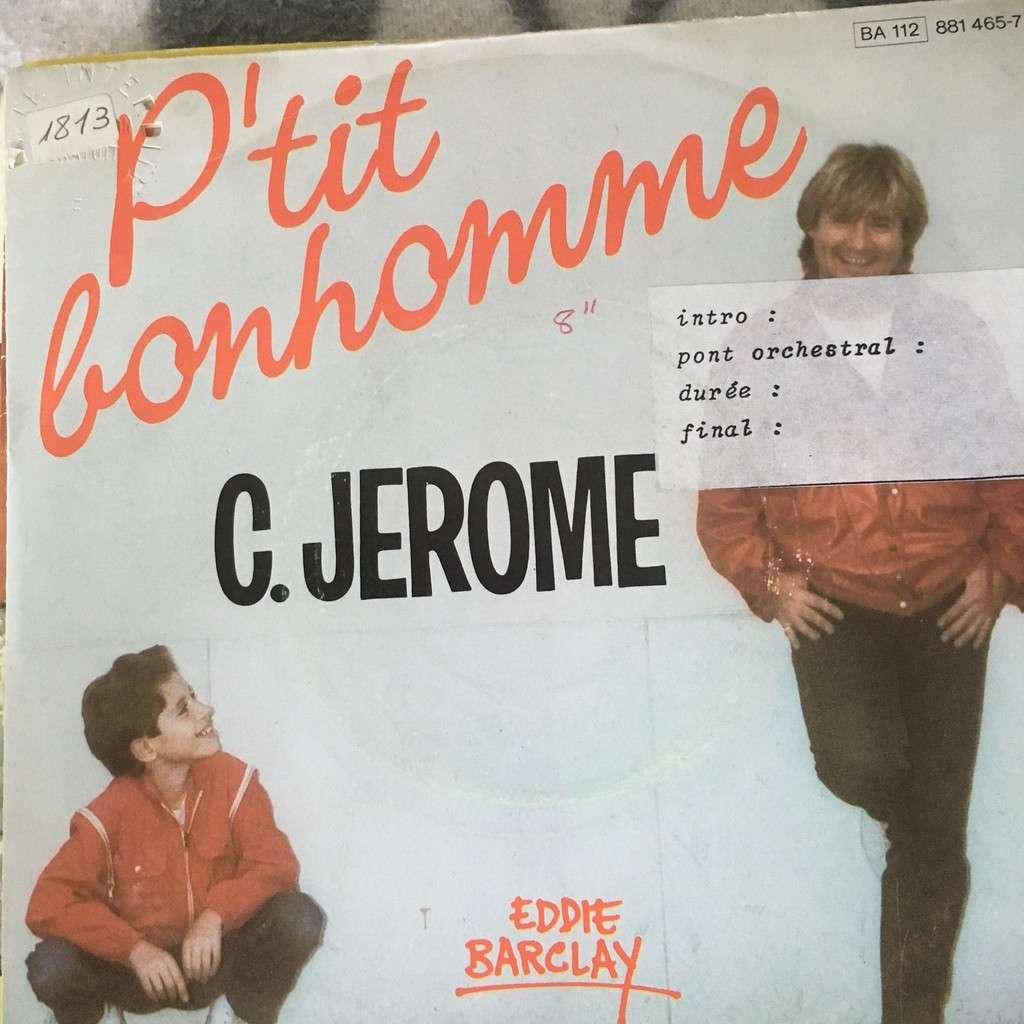 C. JEROME P'TIT BONHOMME