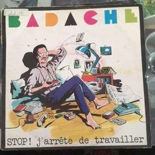 BADACHE STOP J'ARRETE DE TRAVAILLER