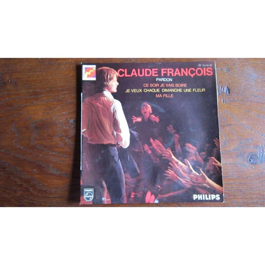 CLAUDE FRANCOIS pardon - + 3 titres