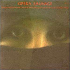 Vangelis Papathanassiou L' Opera Sauvage