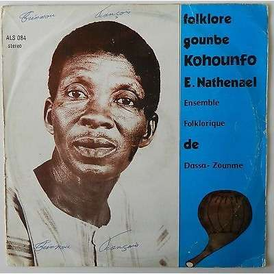 kohounfo e. nathenael folklore gounbe ( ensemble folklorique de dassa zounme