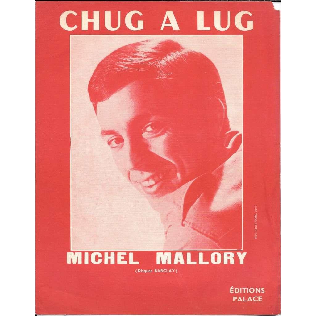 michel mallory chug a lug