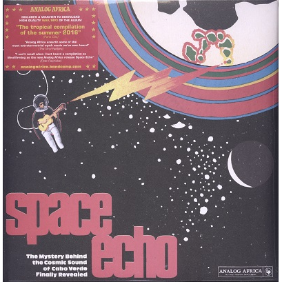 Space Echo (various) Cabo Verde 1977-85, The Cosmic Sound Of