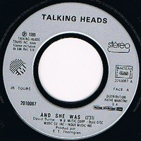 TALKING HEADS AND SHE WAS / PERFECT WORLD