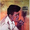 JAMES BROWN - Prisoner Of Love - 33T