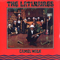 THE LATINAIRES - Camel Walk - LP