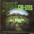THE CHI-LITES - Give It Away - 33T