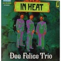 DEE FELICE TRIO - In Heat - 33T