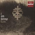 I AM HERESY - Thy Will (lp+cd) - 33T