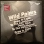 WILD PALMS - draw in light - 12 inch 45 rpm