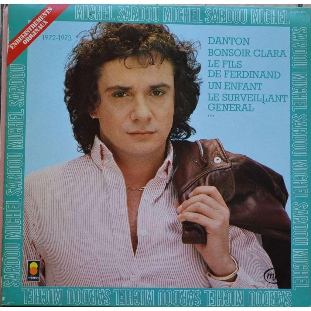 MICHEL SARDOU 1972-1973