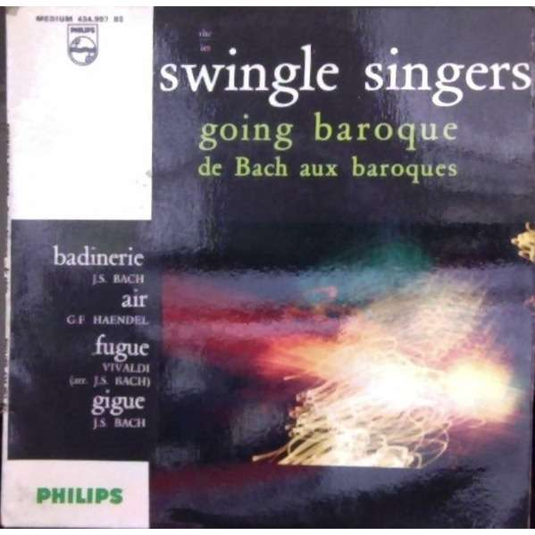 SWINGLE SINGERS Going Baroque + 3 (French press - 1964 - BIEM - Fleepback cover)