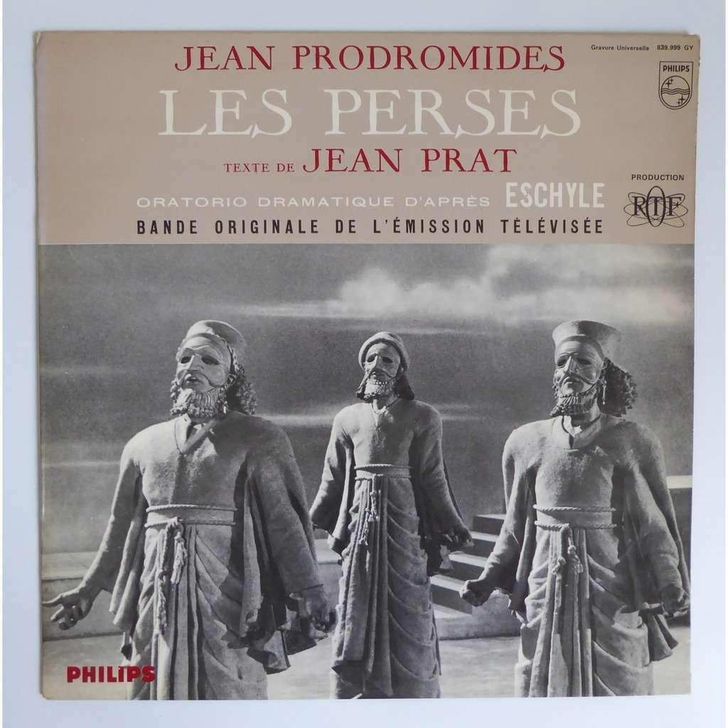 jean prodromides / jean prat Les perses oratorio dramatique d'après eschyle - bande originale de l'émission télévisée