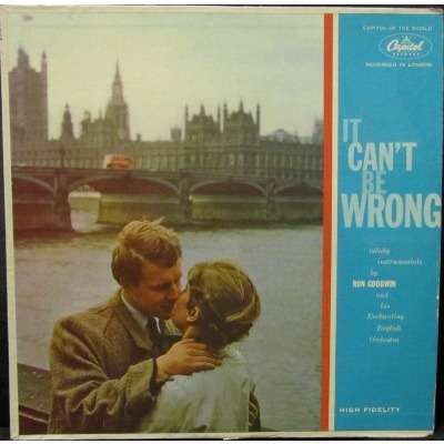 Ron Goodwin And His Enchanting English Orchestra It Can't Be Wrong, Velvety Instrumentals By