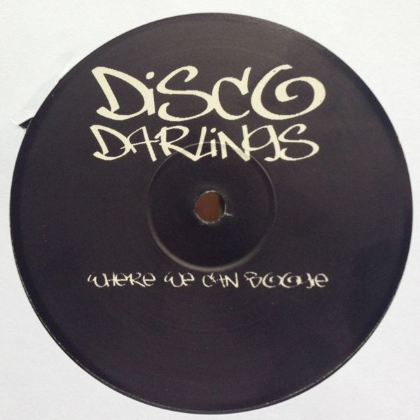 Disco Darlings Where We Can Boogie / Funky People ( Promo )