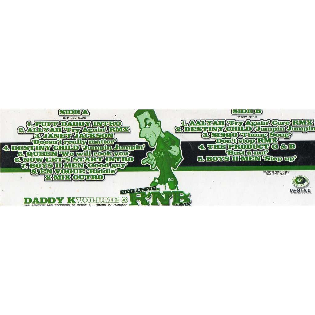 Daddy K - Promo Exclusive R'N'B remixes volume 3 (Janet Jackson :Doesn't Really Matter and 13 V.Artists )