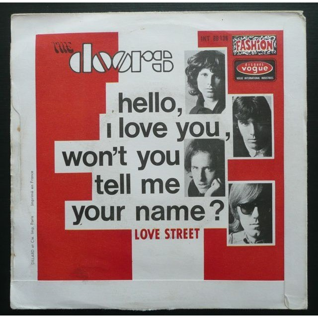... The Doors Hello I Love You Won\u0027t You Tell Me Your ... & Hello i love you won\u0027t you tell me your name by The Doors  SP ...