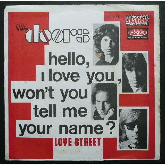 The Doors Hello I Love You Won\u0027t You Tell Me Your  sc 1 st  CD and LP & Hello i love you won\u0027t you tell me your name by The Doors  SP ...