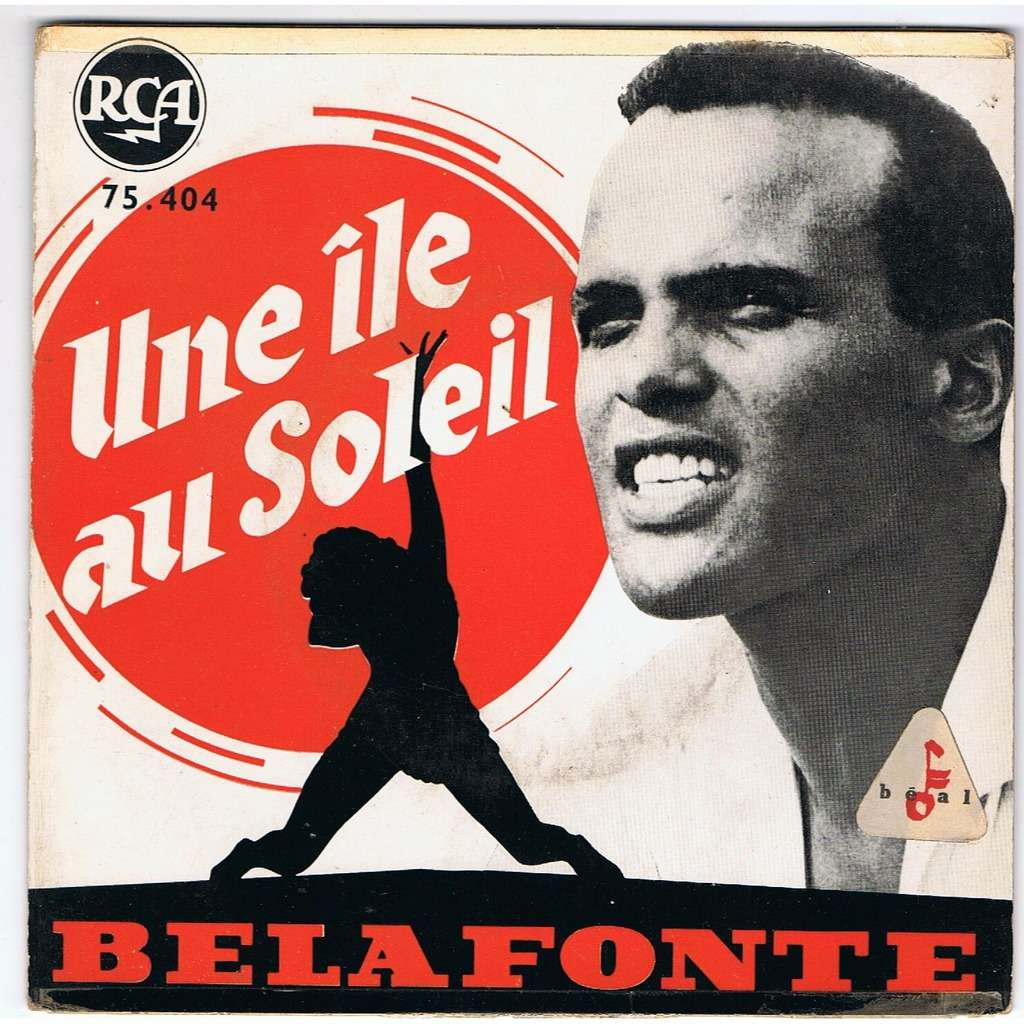 HARRY BELAFONTE UNE ILE AU SOLEIL /LEAD MAN/COCOANUT WOMAN/HOLD 'EM JOE