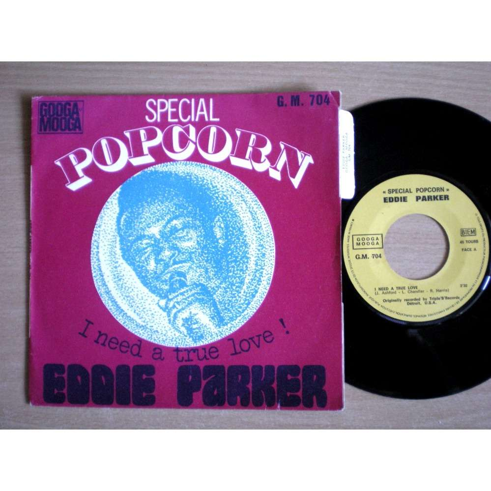 Eddie Parker I Need A True Love / Crying Clown