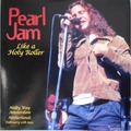PEARL JAM - Like A Holy Roller - Milky Way Amsterdam Netherlands February 12th 1992 (lp) - LP