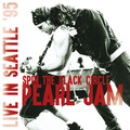 PEARL JAM - Live In Seattle 95: Spin The Black Circle (lp) - 33T