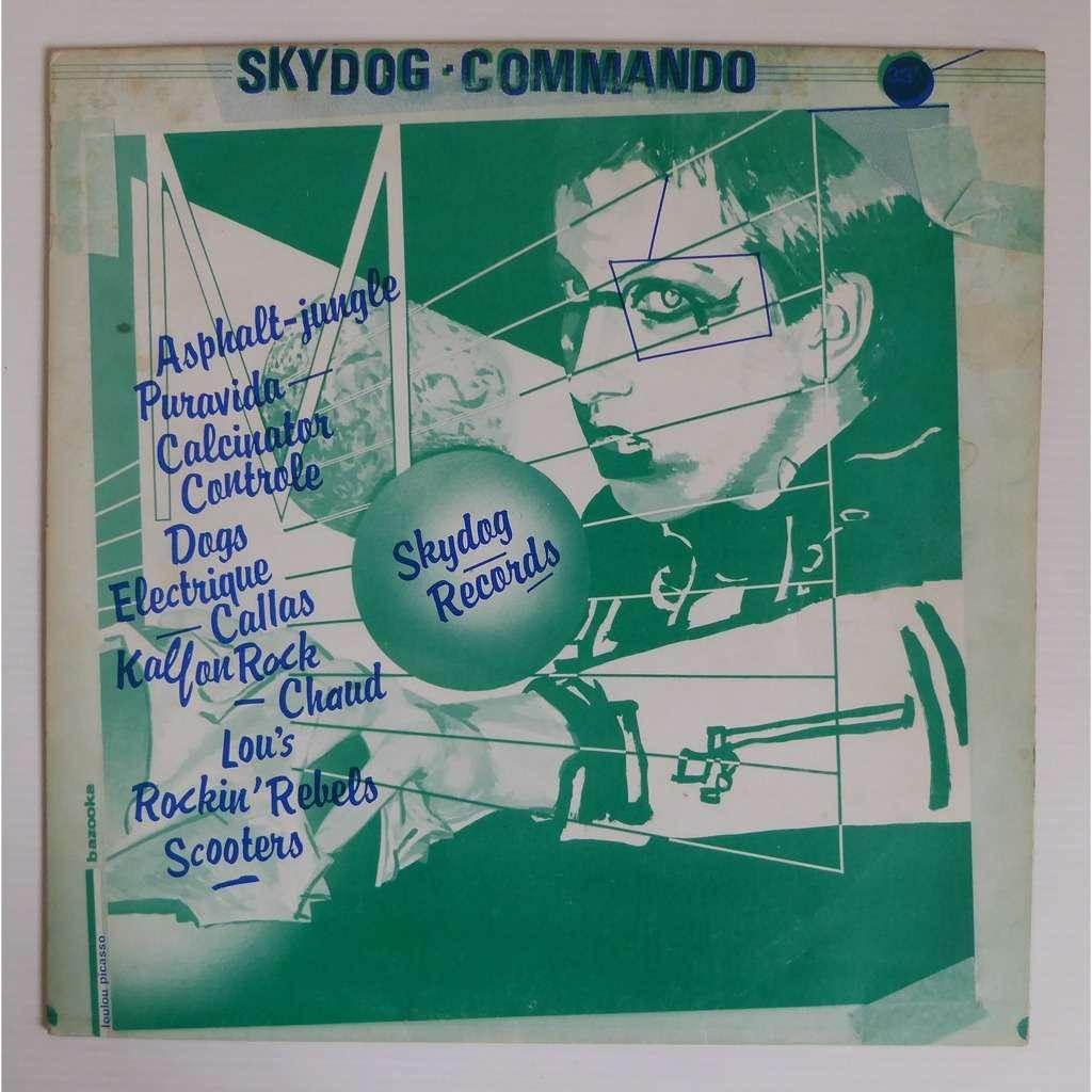 dogs / Asphalt Jungle / various Skydog Commando