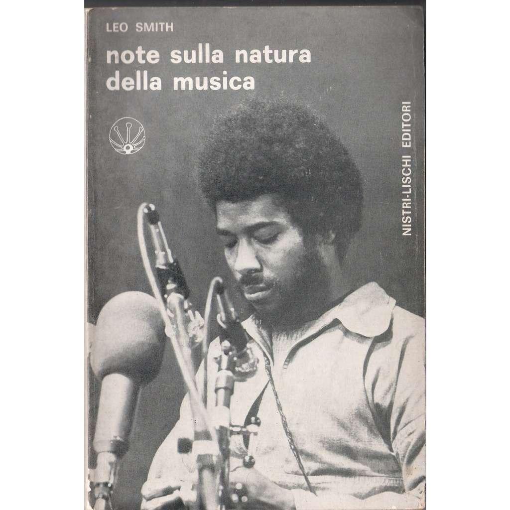 Leo Smith Note Sulla Natura Della Musica (Italian 1981 'Nistri-Lischi' 96 pag book!!)