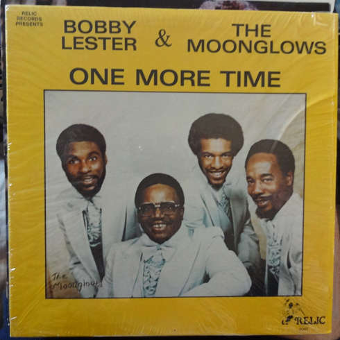 BOBBY LESTER & THE MOONGLOWS ONE MORE TIME