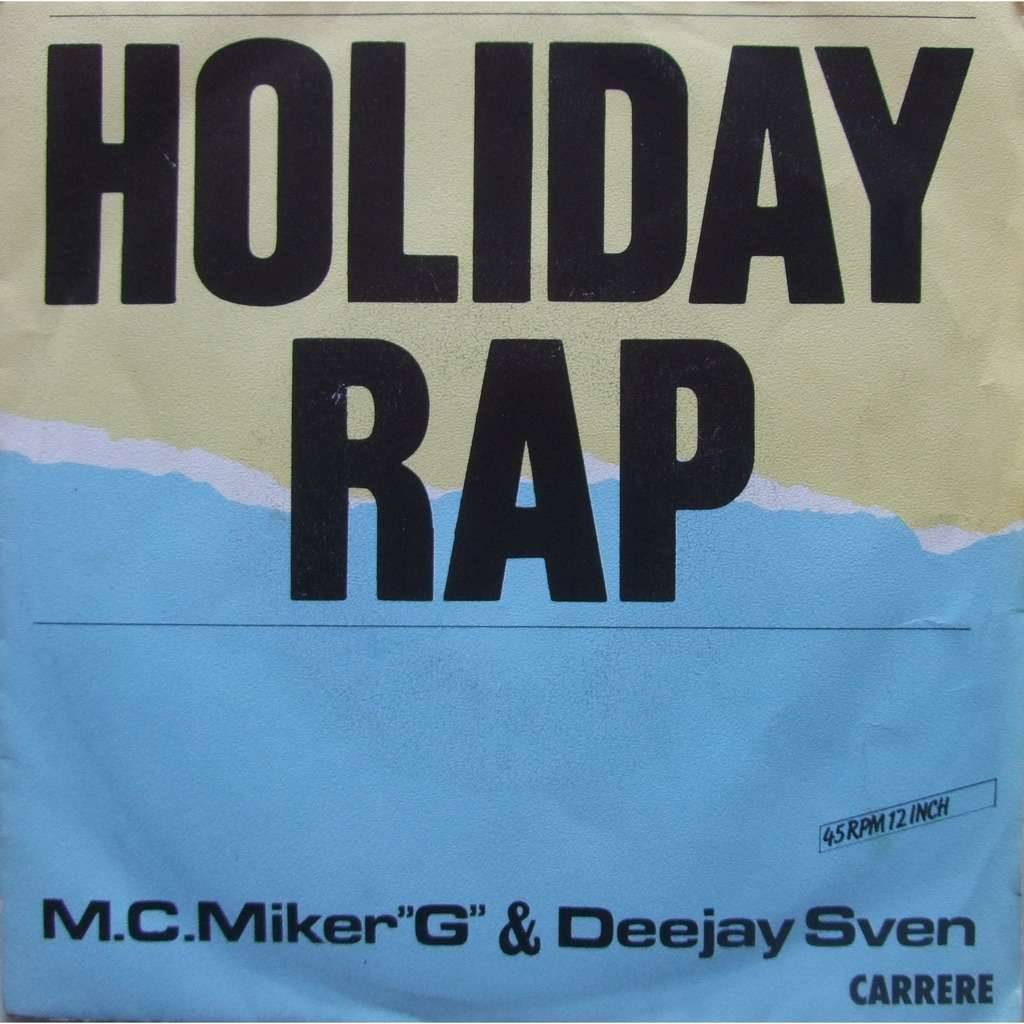 M. C. MIKER G and DEEJAY SVEN HOLIDAY RAP