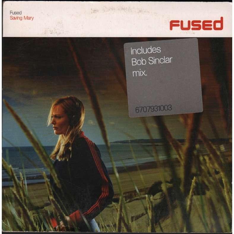 fused saving mary (original version & bob sinclar radio edit mix)