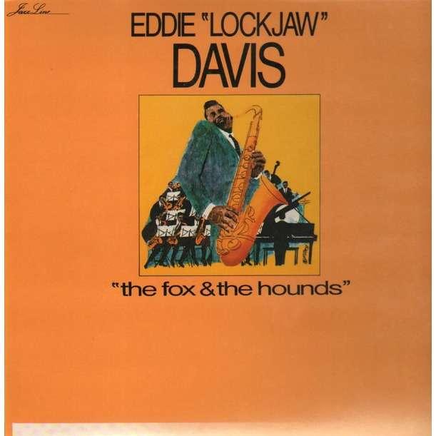 Eddie Lockjaw Davis The Fox And The Hounds
