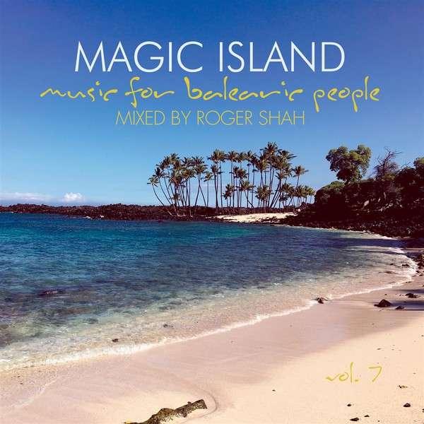 Roger Shah Magic Island: Music For Balearic People Vol. 7