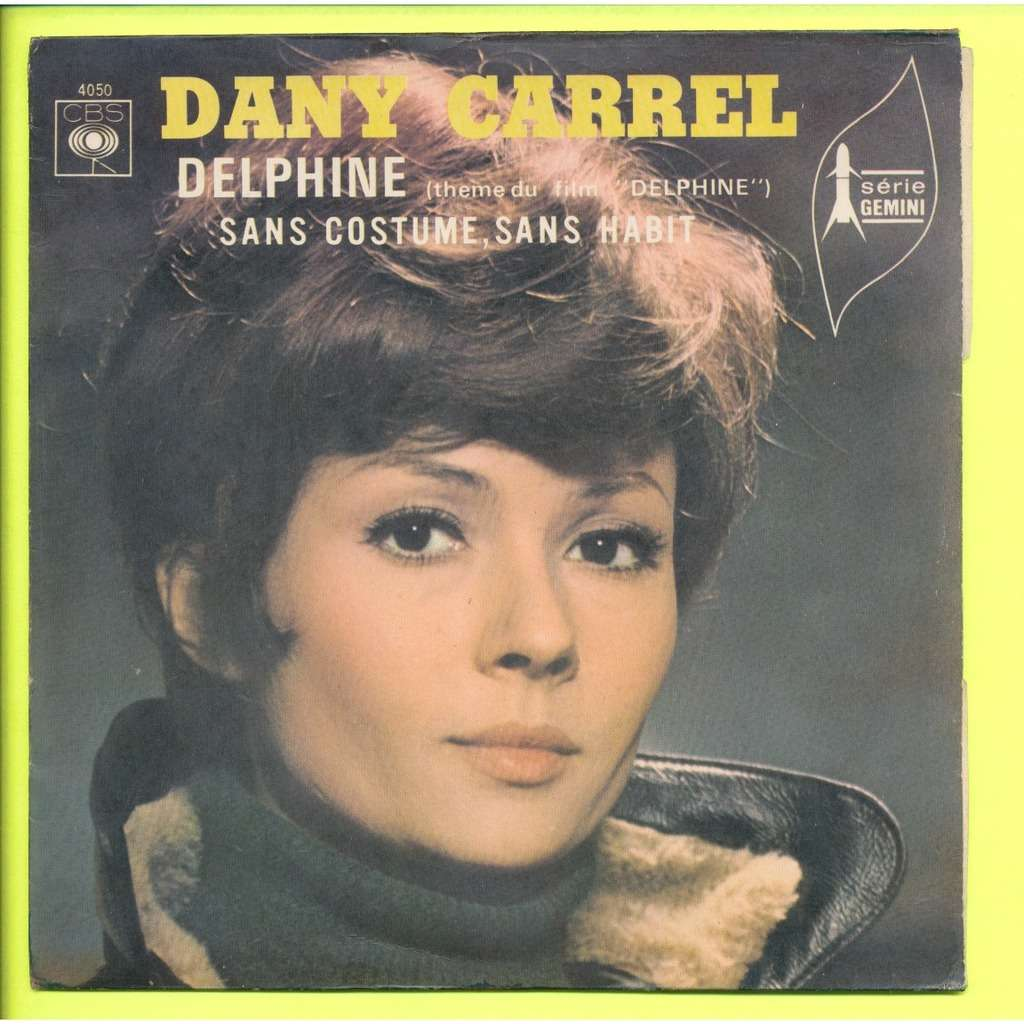 DANY CARREL delphine ( theme du film ) - sans costume, sans habit