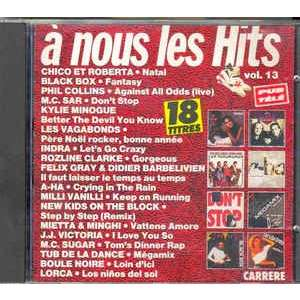 a-ha and 17 Various Artists A Nous Les Hits Volume 13 ( Compilation 18 Tracks)