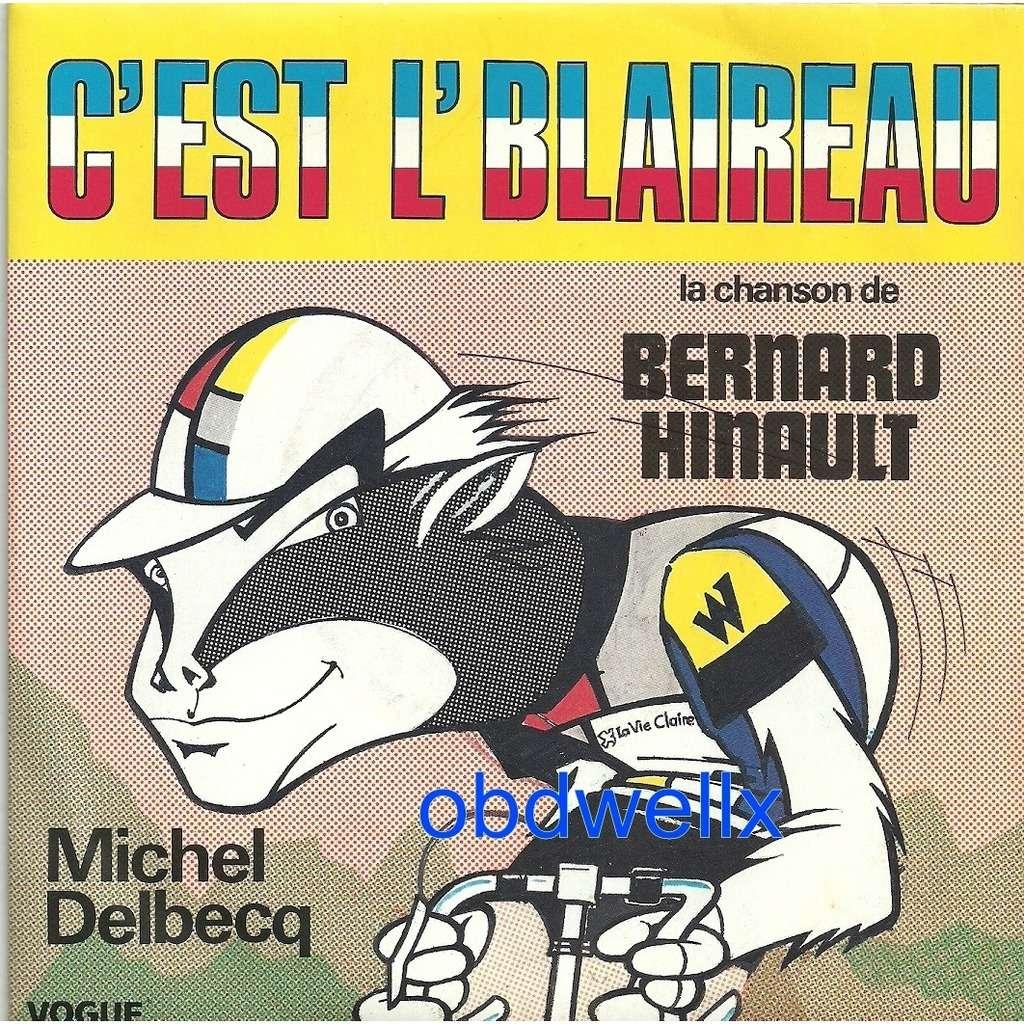 DELBECQ Michel C'est l'Blaireau