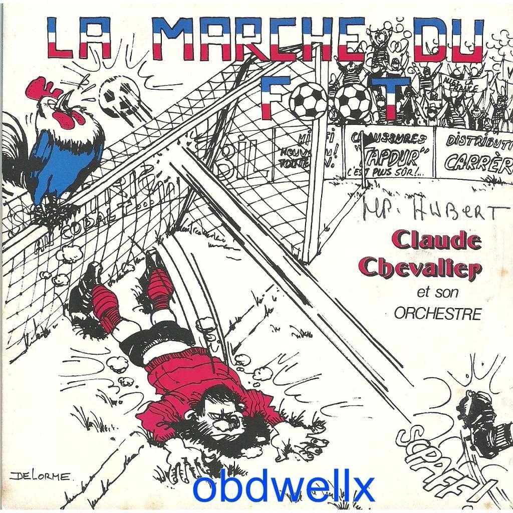 CHEVALIER Claude La marche du foot