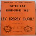 LES FRERES DJATIS YORO OTIS & SERY SIMPLICE - Special Gbegbe 82 - LP