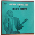 MIGHTY BOMBER - Calypso jamboree 66 - LP