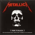 METALLICA - Fade to Black - Live At The Playhouse Theatre - Winnipeg, Canada December 13th, 1986 (2xlp) - 33T x 2