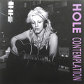 HOLE - Contemplation (lp) Ltd Edit Colour Vinyl -E.U - 33T