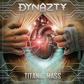 DYNAZTY - Titanic Mass (cd) - CD