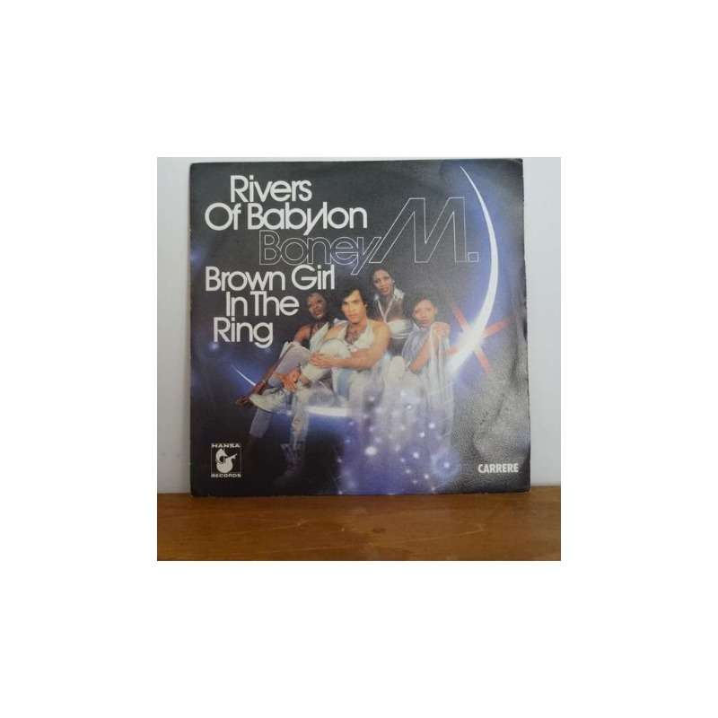 Boney M Rivers of Babylon / Brown girl in the ring