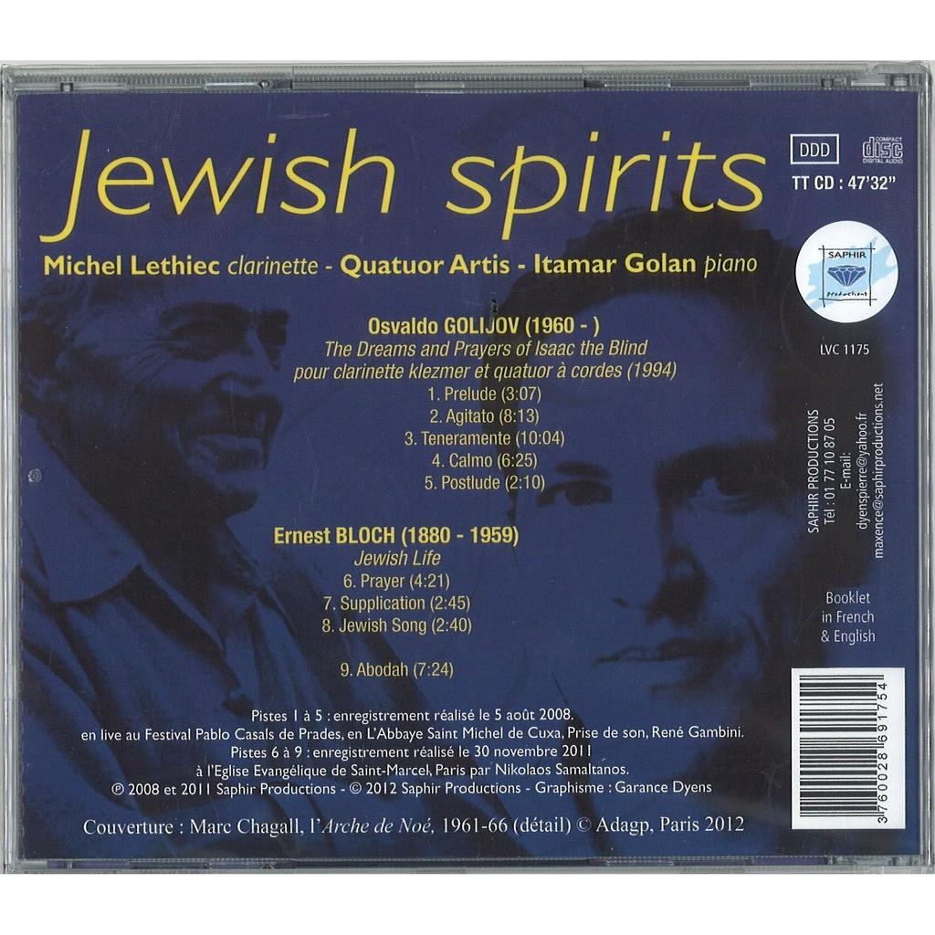 Oswaldo GOLIJOV Ernest BLOCH JEWISH SPIRIT Michel Lethiec - Quatuor Artis - Itamar Golan