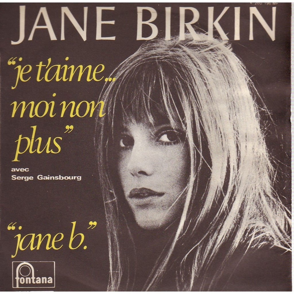 jane birkin & serge gainsbourg JE T 'AIME ....MOI NON PLUS / JANE B .