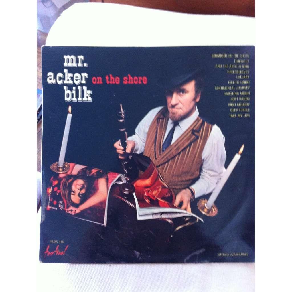 MR ACKER BILK ON THE SHORE