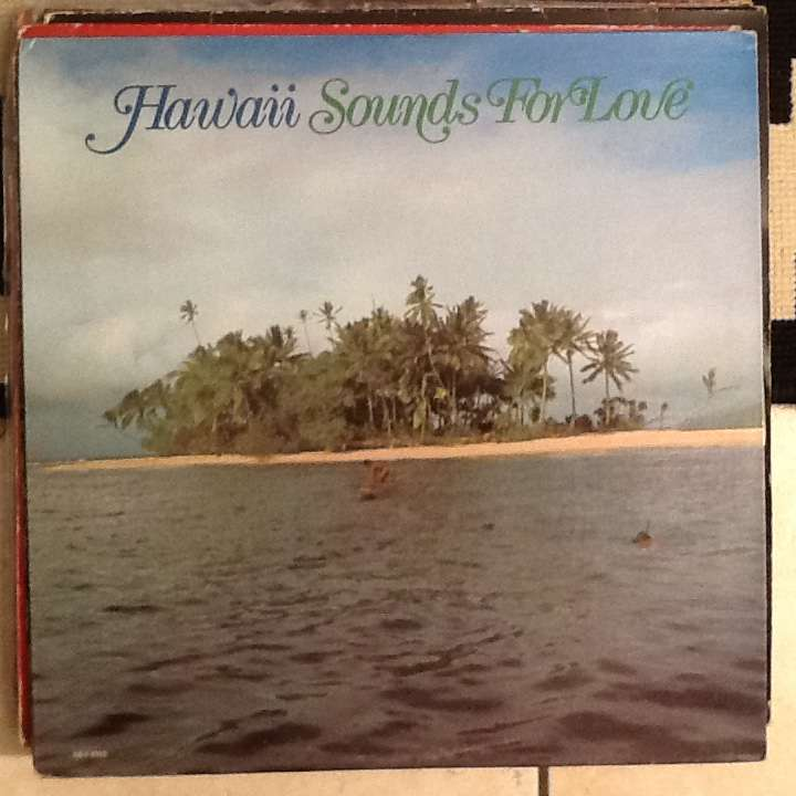 Hawaii Sounds for love
