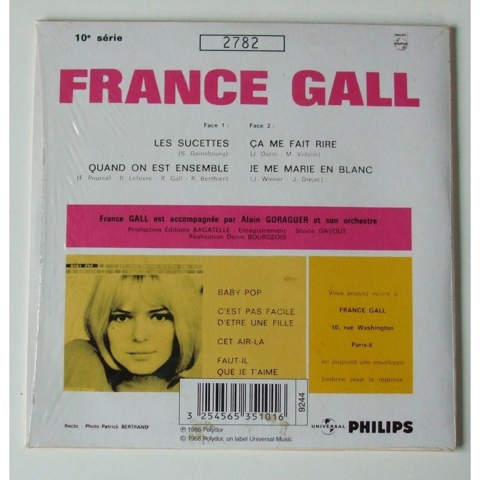 France Gall Les sucettes - Je me marie en blanc - Quand on est ensemble - ça me fait rire