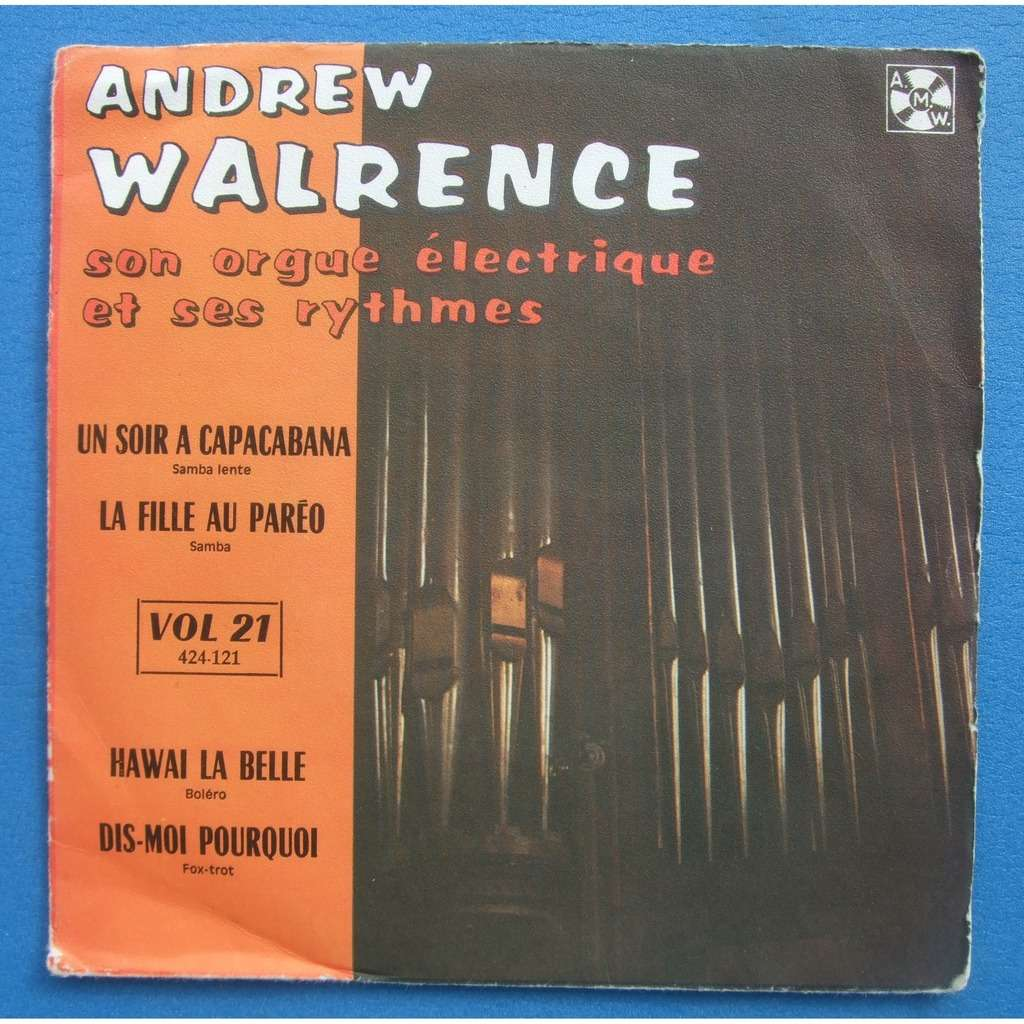 Andrew Walrence Si l'on rêve / Mariposa de la noche / Tendre Chimène / L'ingénue libertine