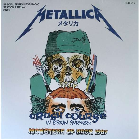 Metallica ‎ Monsters of Rock 1987: Crash Course in Brain Surgery (lp)